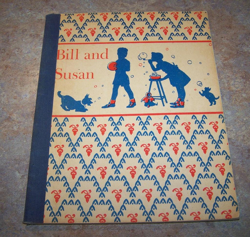 "A Rare Find This Soft Cover Children's Book School  Reader is titled "" Bill and Susan ""  C.1945"