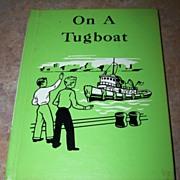 On A Tugboat MacMillan Reader School Text Book
