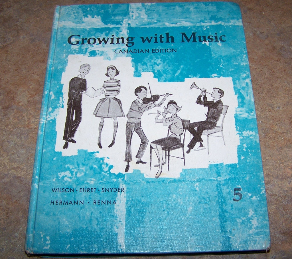 Growing With Music Canadian Addition Hard Covered School Text Book