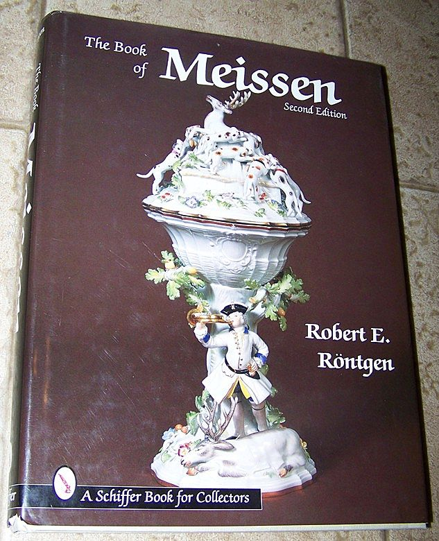 The Book of Meissen Second Edition Robert Rontgen