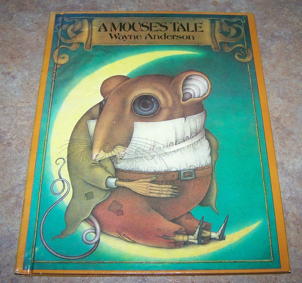 A Mouse's Tale H.C. Book Wayne Anderson C. 1984