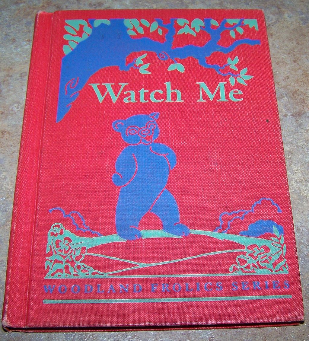 "School Text Book Primer "" Watch Me ""  Woodland Frolics Series"