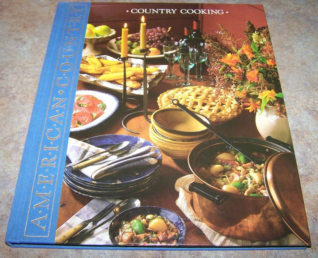 "H.C. Book ' Country Cooking ""  American Country  C. 1989"
