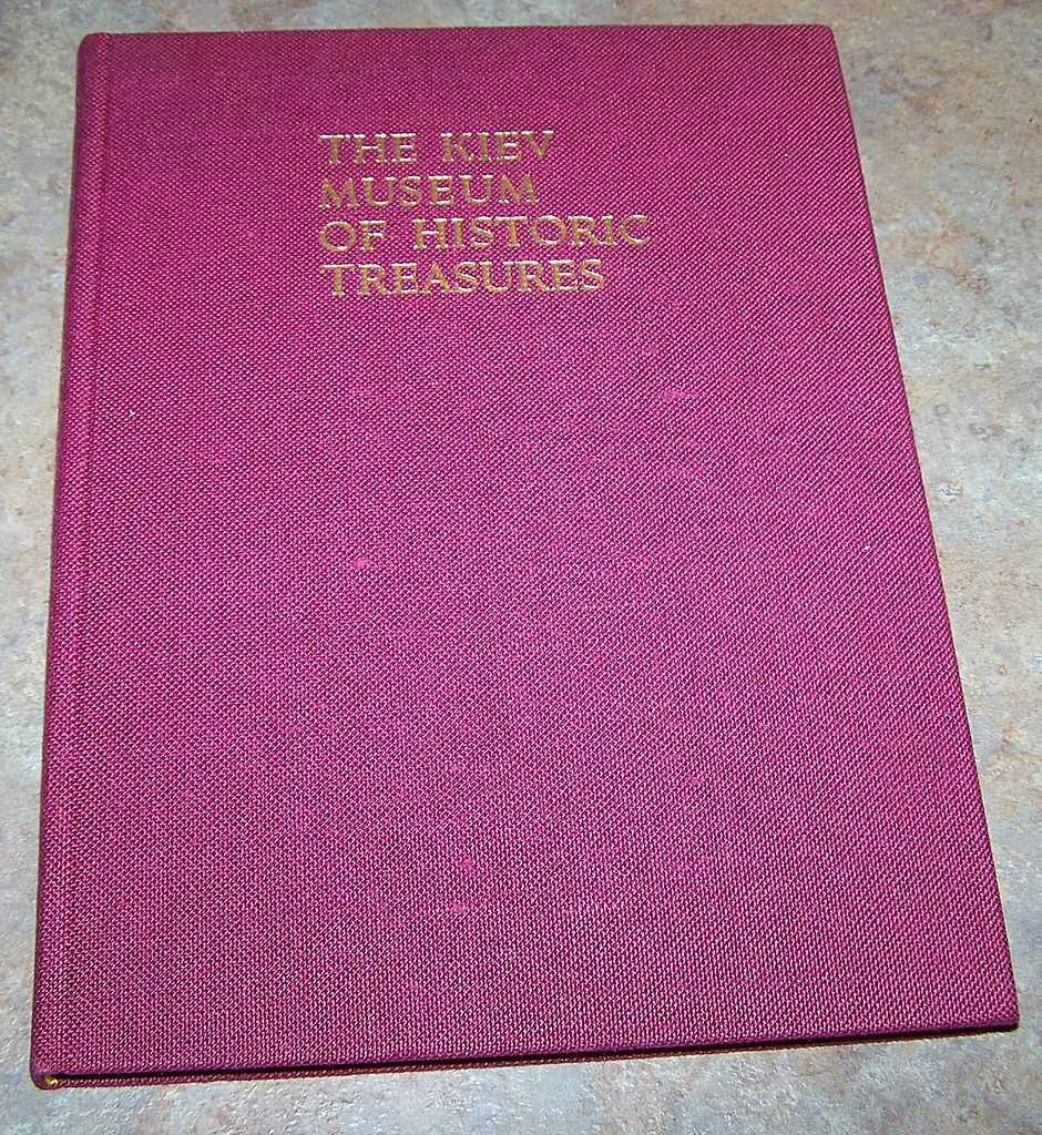 "H.C. Book "" The Kiev Museum Of Historic Treasures "" C. 1974"