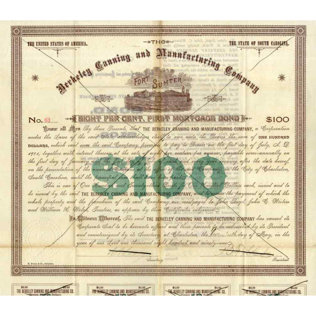 1891 Berkeley Canning & Mfg Bond with Fort Sumter Vignette