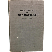Memories of Old Montana by Con Price Copyright 1945
