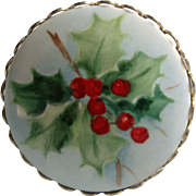 Porcelain Pin / Brooch Hand Painted Holly