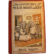 Vintage Book Adventures Of Mollie, Waddy and Tony - Elephants