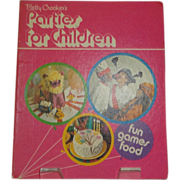 Betty Crocker's Parties for Children c. 1972