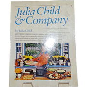 Julia Child and Company Cookbook by Julia Child
