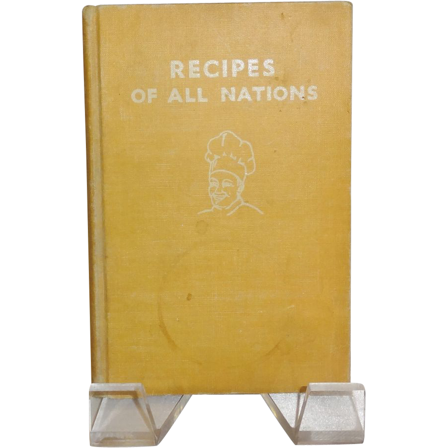 Recipes of all Nations Cookbook by Countess Morphy c. 1935