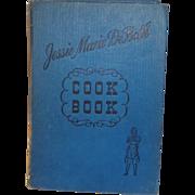 Jessie Marie Deboth's Cook Book  c. 1940