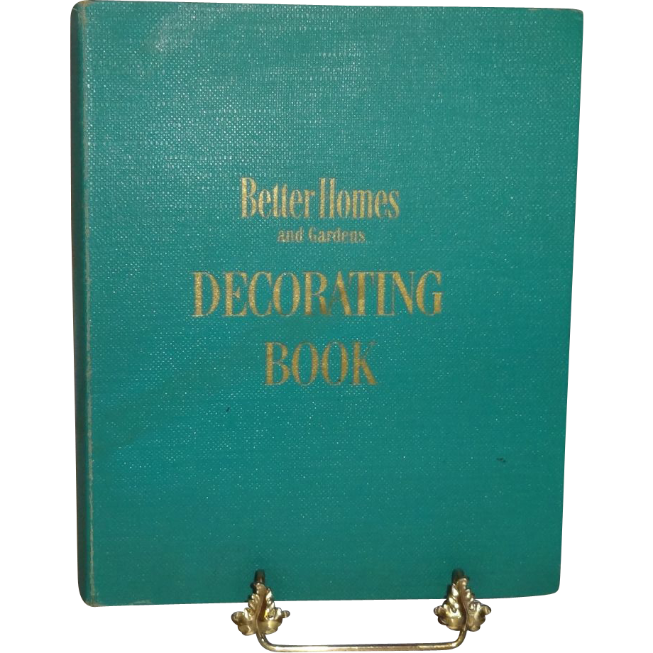 Better Homes And Gardens Decorating Better Homes And Gardens Decorating Book First Edition C 1956