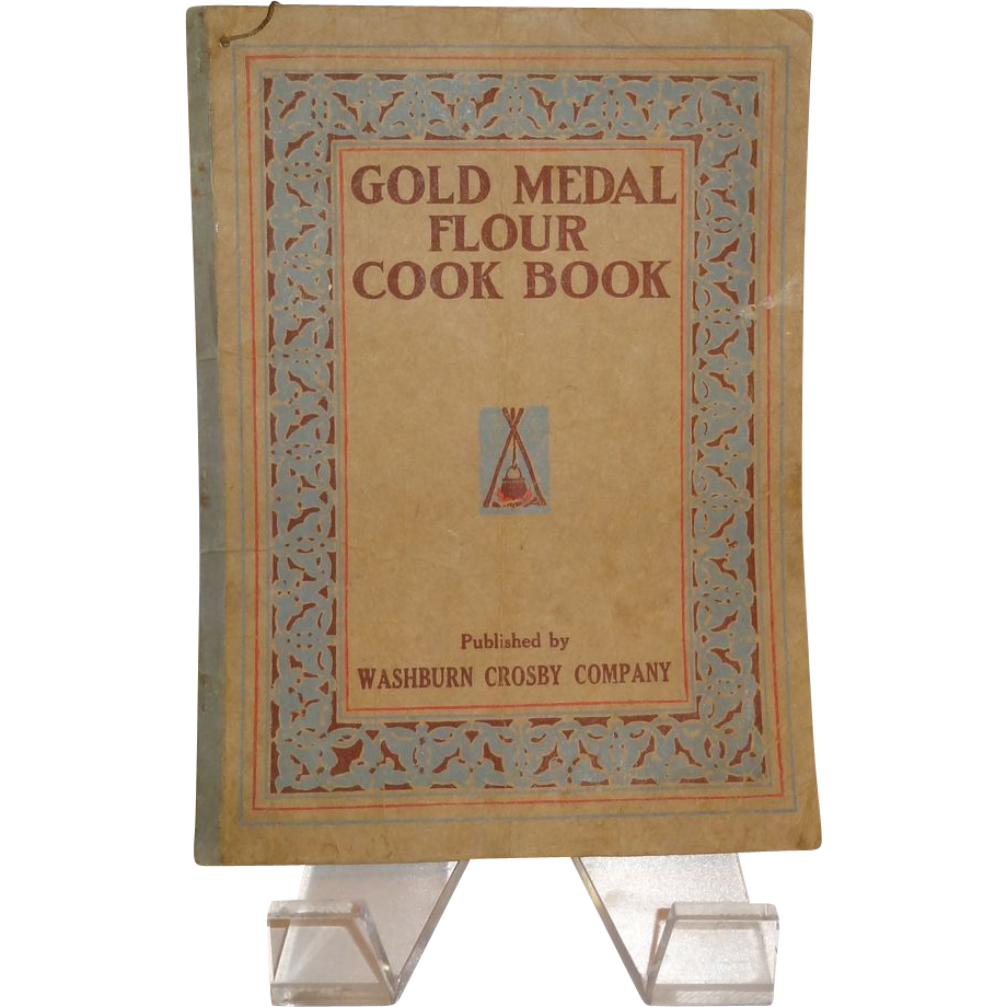 Gold Medal Flour Cook Book c. 1917