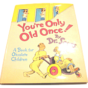 Vintage Dr. Seuss  You're Only Old Once