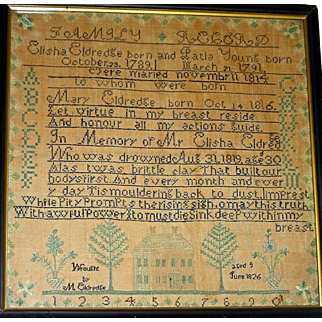 Mary Eldredge Needlework Sampler, 1826, Cape Cod, Massachusetts: Note that Mary's Father Drowned!