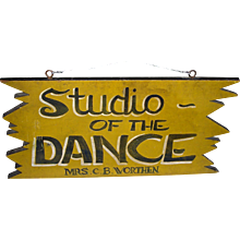 Studio of the Dance Sign in Original Paint, c. 1950s