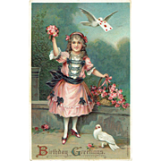 Vintage postcard Birthday Greeting Girl with Flower Basket and Dove's