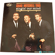 Vintage Record Album: Chad Mitchell Trio - singin' our mind
