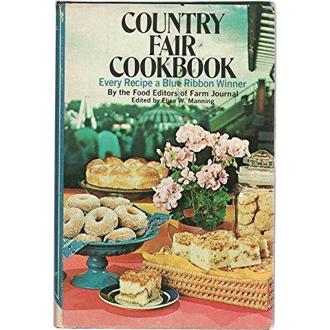 Farm Journal - County Fair Cookbook - Blue Ribbon Recipes - 1974
