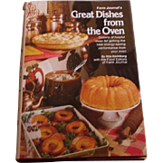 Cookbook - Farm Journal - Great Dishes From The Oven - 1977