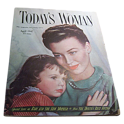Today's Woman Magazine April 1947
