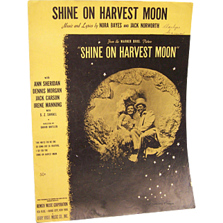 Sheet Music Shine on Harvest Moon 1941