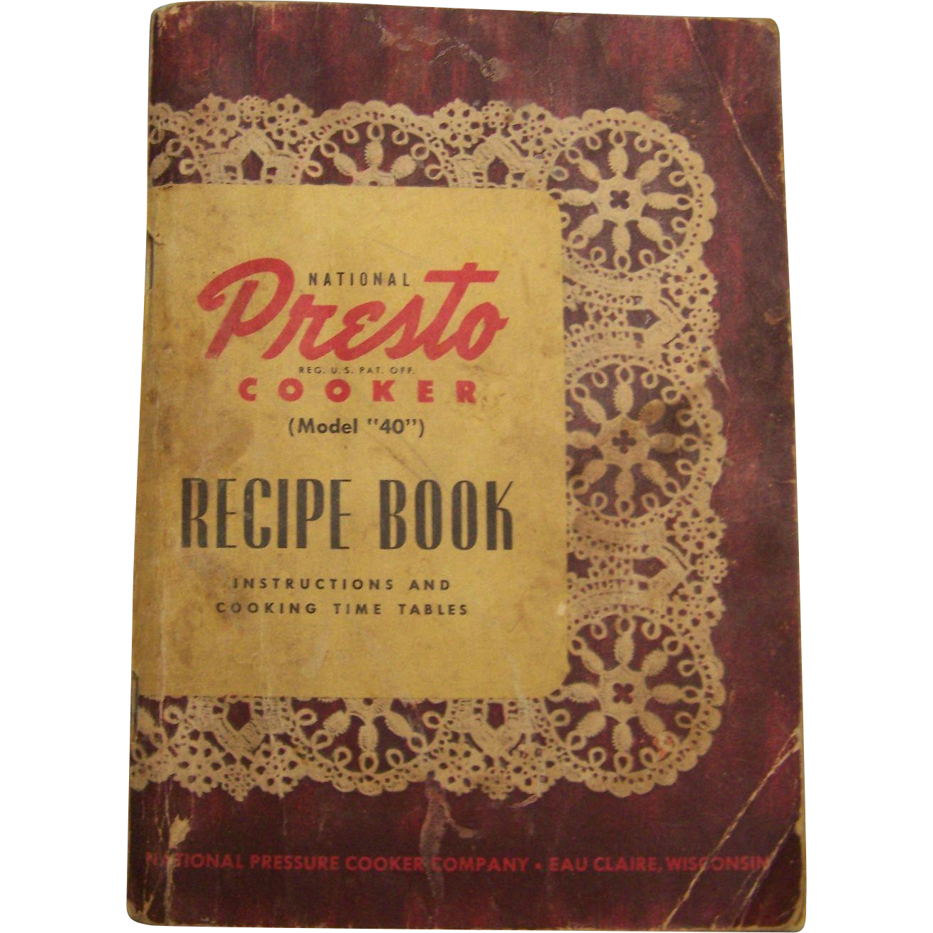 Presto Pressure Cooker, 1945 Recipe and Instruction Book model 40