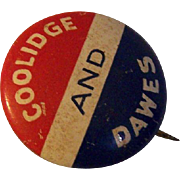 Coolidge Dawes Presidential Political Campaign Button Pin