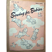 1943 Spool Cotton Company Sewing for Babies Booklet